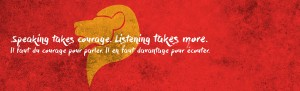 speaking takes courage, listening takes more